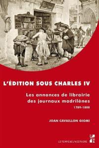 L'édition sous Charles IV