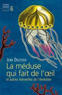 La méduse qui fait de l'oeil