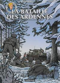 Les reportages de Lefranc. La bataille des Ardennes