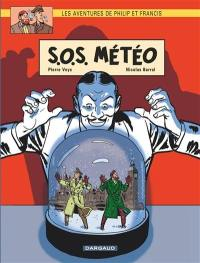 Les aventures de Philip et Francis. Volume 3, SOS météo