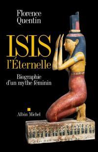 Isis l'éternelle