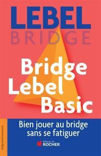 Bridge Lebel basic