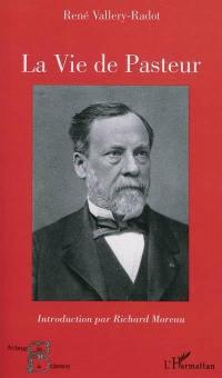 La vie de Pasteur