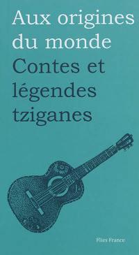 Contes et légendes tziganes
