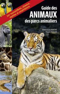 Guide des animaux des parcs animaliers
