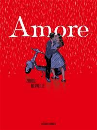 Amore : amours à l'italienne