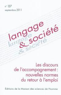 Langage et société. n° 137, Les discours de l'accompagnement