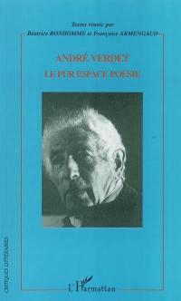 André Verdet, le pur espace poésie