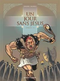 Un jour sans Jésus. Volume 4,