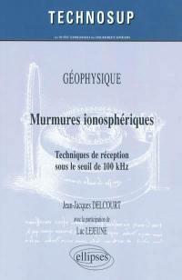 Murmures ionosphériques