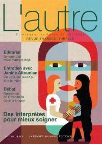 Autre (L'). n° 54, Des interprètes pour mieux soigner