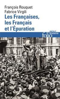 Les Françaises, les Français et l'Epuration