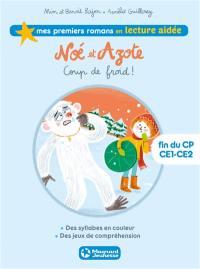 Noé et Azote. Volume 6, Coup de froid !