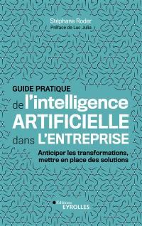 Guide pratique de l'intelligence artificielle dans l'entreprise