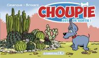 Choupie. Volume 2, Choupie est de sortie !