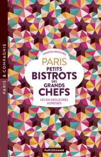 Paris, petits bistrots des grands chefs