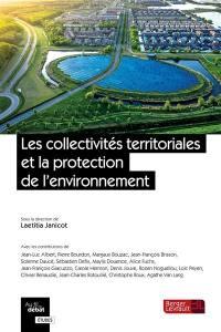 Les collectivités territoriales et la protection de l'environnement