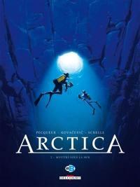 Arctica. Volume 2, Mystère sous la mer