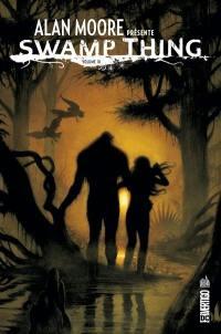 Alan Moore présente Swamp Thing. Volume 3,