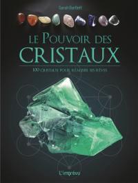 Le pouvoir des cristaux