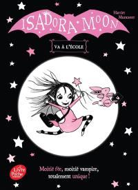Isadora Moon, Isadora Moon va à l'école