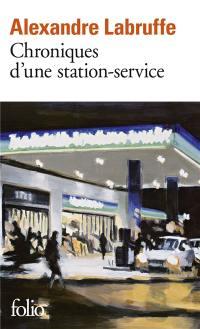 Chroniques d'une station-service