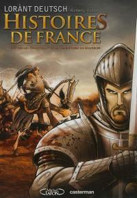 Histoires de France. Volume 1, François Ier et le connétable de Bourbon