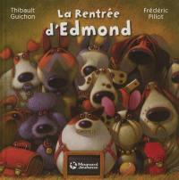 La rentrée d'Edmond