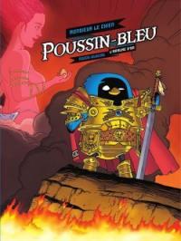 Poussin-Bleu. Volume 1, L'armure d'or