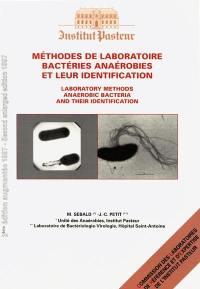 Méthodes de laboratoire, bactéries anaérobies et leur identification = Laboratory methods, anaerobic bacteria and their identification