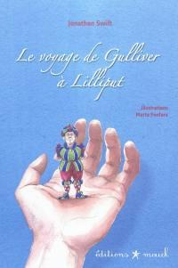 Le voyage de Gulliver à Lilliput