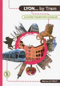 Lyon by tram