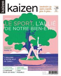 Kaizen : construire un autre monde, pas à pas.... n° 36, Le sport, l'allié de notre bien-être
