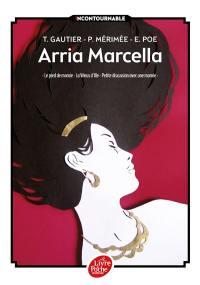 Arria Marcella; Le pied de momie. La Vénus d'Ille