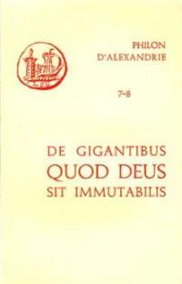 De gigantibus; Quod deus sit immutabilis