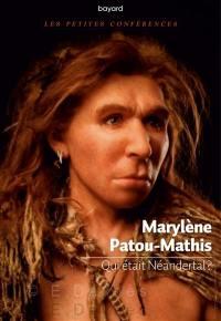 Qui était Néandertal ?