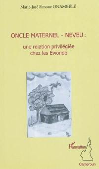 Oncle maternel-neveu