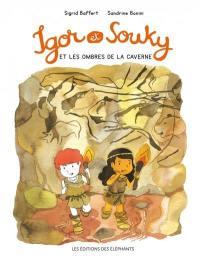 Igor et Souky et les ombres de la caverne