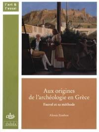Aux origines de l'archéologie en Grèce