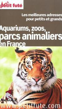 Aquariums, zoos, parcs animaliers en France