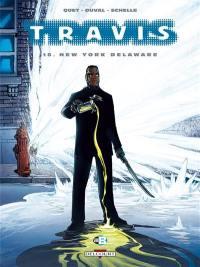 Travis. Volume 10, New York Delaware