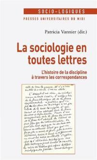La sociologie en toutes lettres