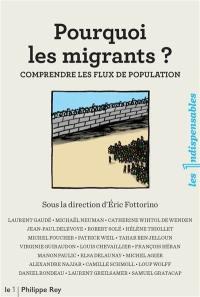 Pourquoi les migrants ?