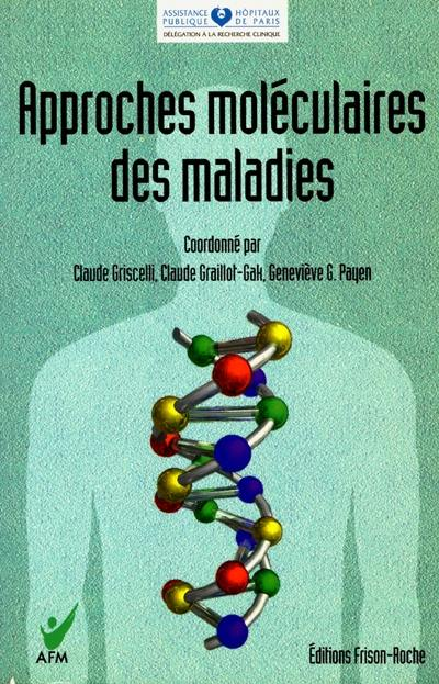 Approches moléculaires des maladies