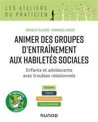 Animer des groupes d'entraînement aux habiletés sociales, programme Gecos