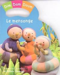 Dim, Dam, Doum. Volume 2005, Le mensonge