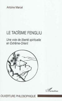 Le taoïsme fengliu