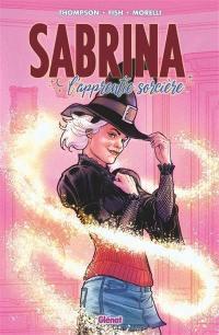 Sabrina. Volume 1, L'apprentie sorcière