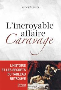L'incroyable affaire Caravage