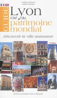Lyon, cité du patrimoine mondial